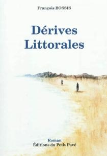 Dérives littorales - FrançoisBossis