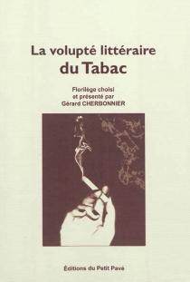 La volupté littéraire du tabac -