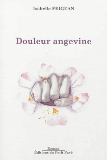 Douleur angevine - Isabelle Feigean