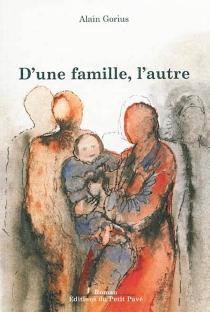 D'une famille, l'autre : portraits de groupe en Centre-France (1917-1987) - AlainGorius