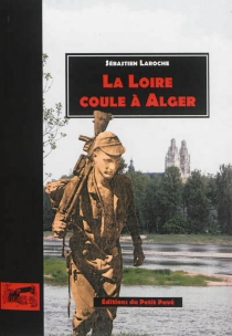 La Loire coule à Alger - SébastienLaroche