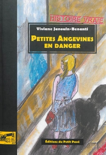 Petites Angevines en danger - VivianeJanouin-Benanti