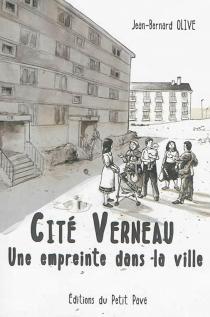Cité Verneau : une empreinte dans la ville - Jean-BernardOlive