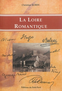 La Loire romantique - ChristianRobin