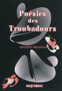 Poésies des troubadours -