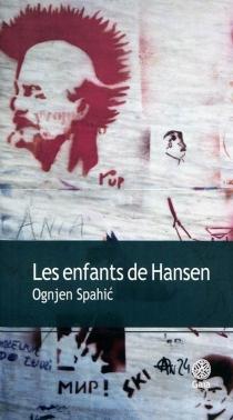 Les enfants de Hansen - OgnjenSpahic