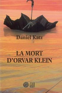La mort d'Orvar Klein - DanielKatz