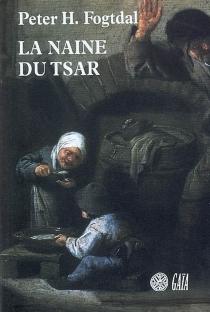 La naine du tsar - Peter H.Fogtdal