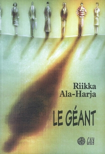 Le géant - RiikkaAla-Harja