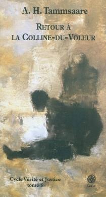 Vérité et justice - Anton HansenTammsaare
