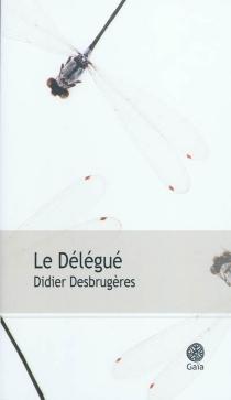 Le délégué - DidierDesbrugères