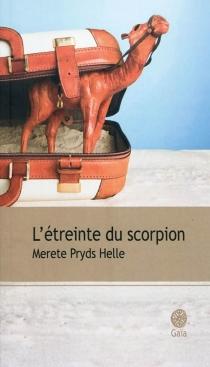 L'étreinte du scorpion - Merete PrydsHelle