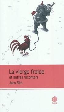 La vierge froide : et autres racontars - JornRiel