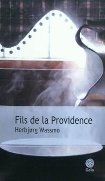 Fils de la providence - HerbjorgWassmo