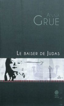 Le baiser de Judas - AnnaGrue