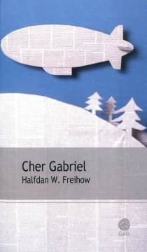 Cher Gabriel - Halfdan W.Freihow