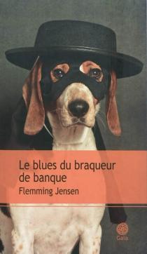 Le blues du braqueur de banque - FlemmingJensen