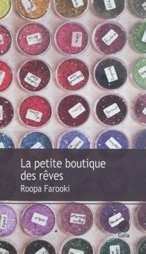 La petite boutique des rêves - RoopaFarooki