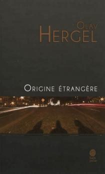Origine étrangère - OlavHergel
