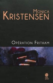 Opération Fritham - MonicaKristensen