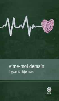 Aime-moi demain - IngvarAmbjornsen
