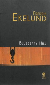 Blueberry Hill - Fredrik Ekelund
