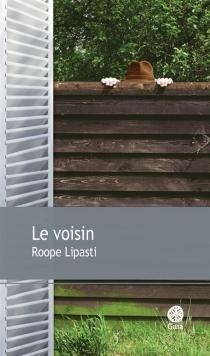 Le voisin - RoopeLipasti