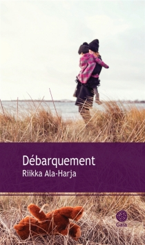 Débarquement - RiikkaAla-Harja