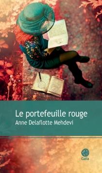 Le portefeuille rouge - AnneDelaflotte Mehdevi