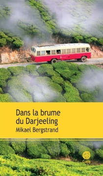 Dans la brume du Darjeeling - MikaelBergstrand