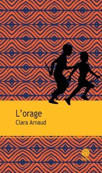 L'orage - ClaraArnaud