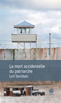 La mort accidentelle du patriarche - LeifDavidsen