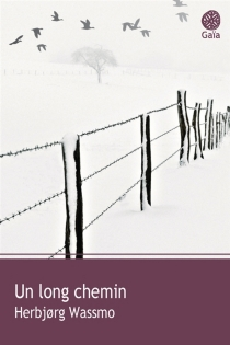 Un long chemin - HerbjorgWassmo