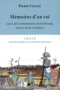 Les mémoires d'un rat| Suivi de Commentaires de Ferdinand, ancien rat de tranchées - PierreChaine