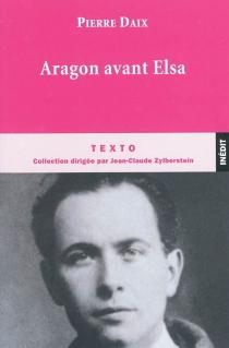 Aragon avant Elsa - PierreDaix