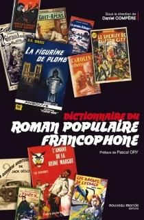 Dictionnaire du roman populaire francophone -