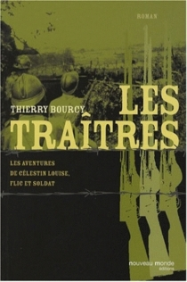 Les aventures de Célestin Louise, flic et soldat - ThierryBourcy