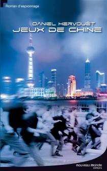 Jeux de Chine - DanielHervouët