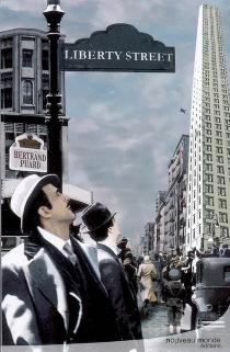 Liberty Street - BertrandPuard
