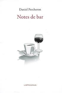 Notes de bar - DanielPercheron