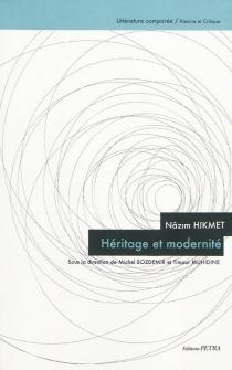 Nâzim Hikmet : héritage et modernité -