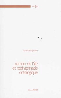 Roman de l'île et robinsonnade ontologique - FlorenceLojacono