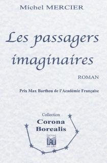 Les passagers imaginaires - MichelMercier