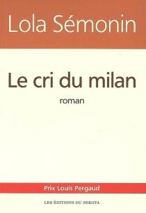 Le cri du milan - LaurenceSémonin