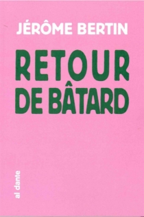 Retour de bâtard - JérômeBertin