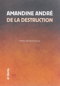 De la destruction - Amandine André