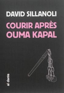 Courir après Ouma Kapal - DavidSillanoli