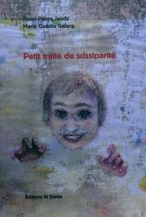 Petit traité de scissiparité - Maria ClaudiaGalera