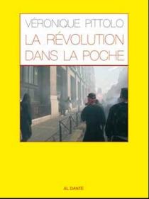 La Révolution dans la poche - VéroniquePittolo