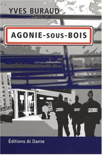Agonie-sous-Bois - YvesBuraud